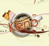 Cappuccino Keno